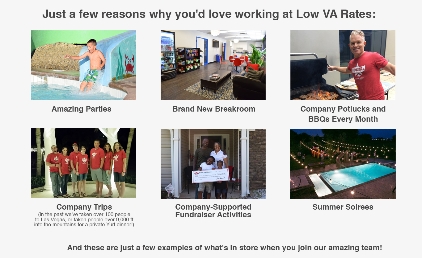 Reasons to work for Low VA Rates