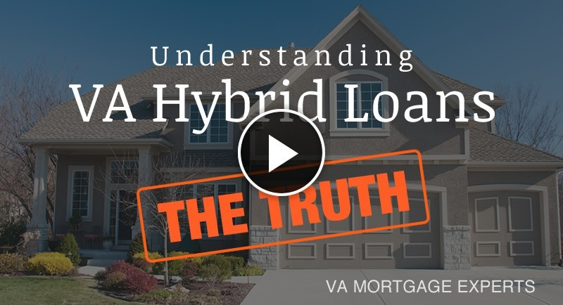 Understanding VA Hybrid Loans - The Truth - by lowvarates.com